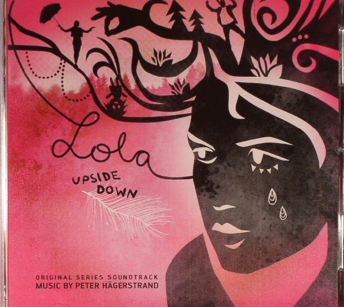 HAGERSTRAND, Peter/VARIOUS - Lola Upside Down (Soundrack)