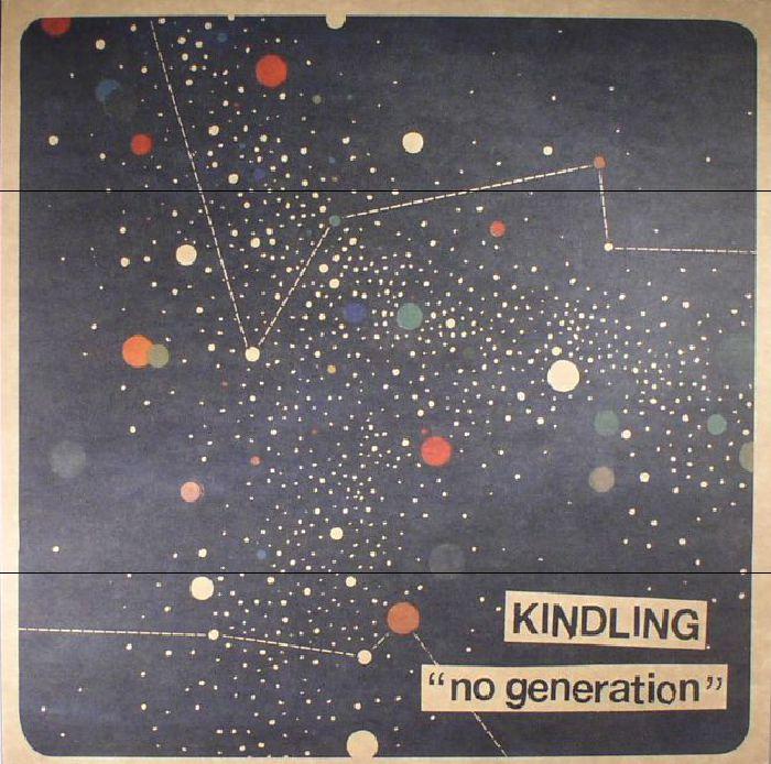 KINDLING - No Generation