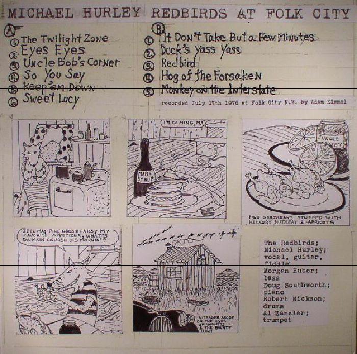 HURLEY, Michael - Redbirds At Folk City