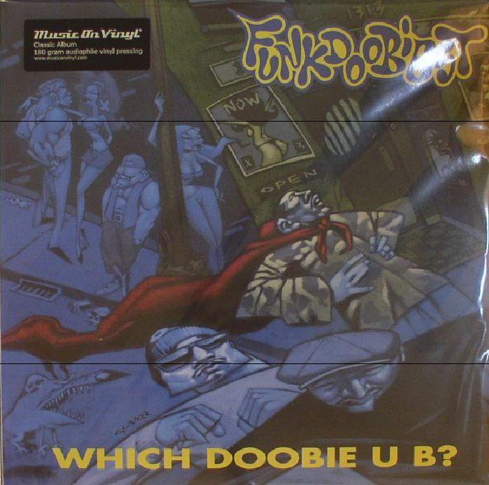 FUNKDOOBIEST - Which Doobie U B? (reissue)
