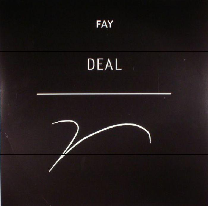 FAY - Deal