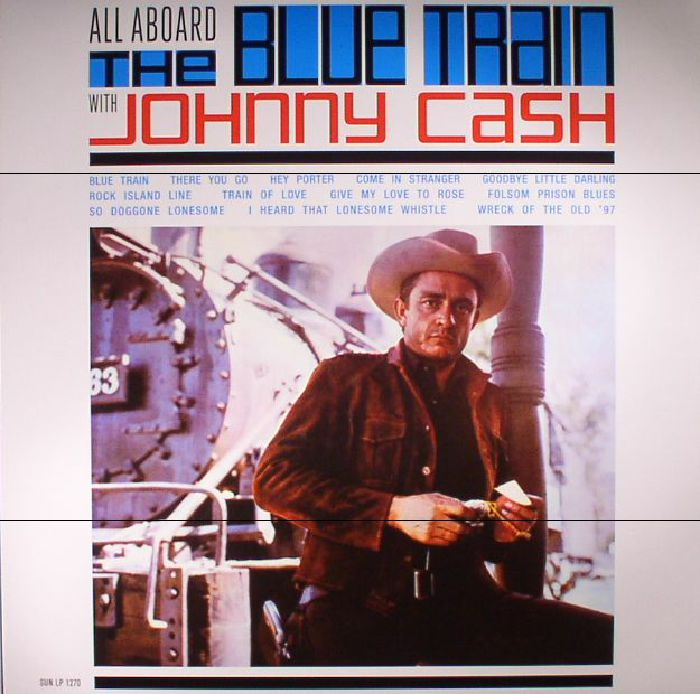 CASH, Johnny - All Aboard The Blue Train (reissue)