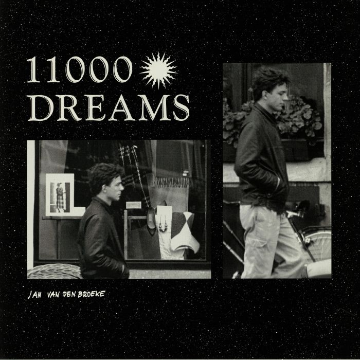 BROEKE, Jan Ven Den - 11000 Dreams
