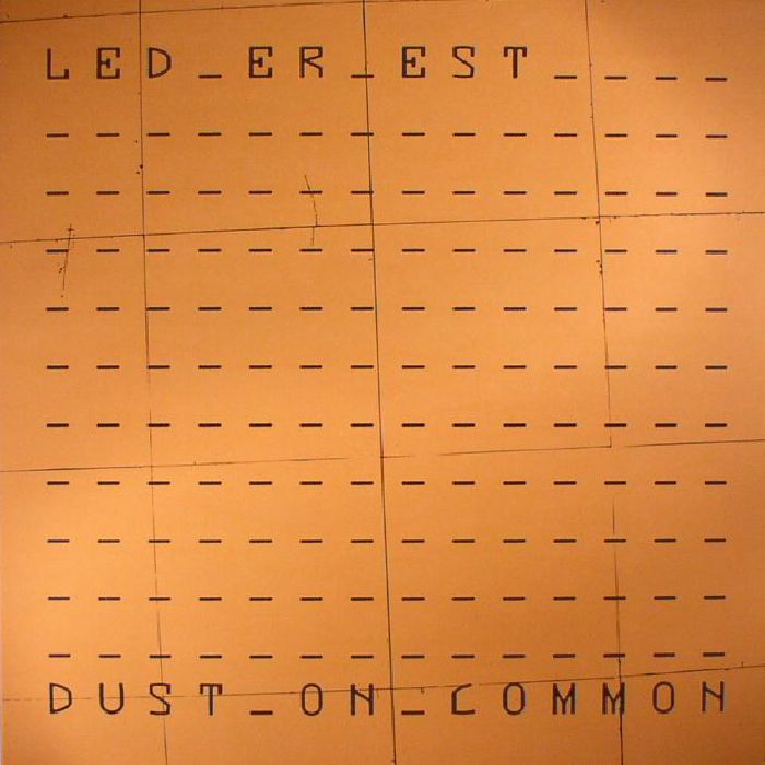 LED ER EST - Dust On Common (Record Store Day 2017)