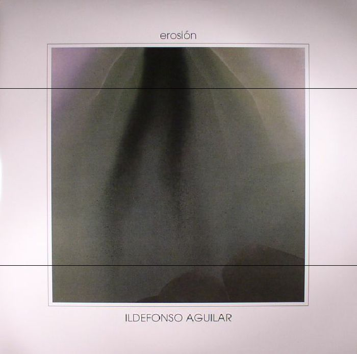 AGUILAR, Ildefonso - Erosion (reissue)