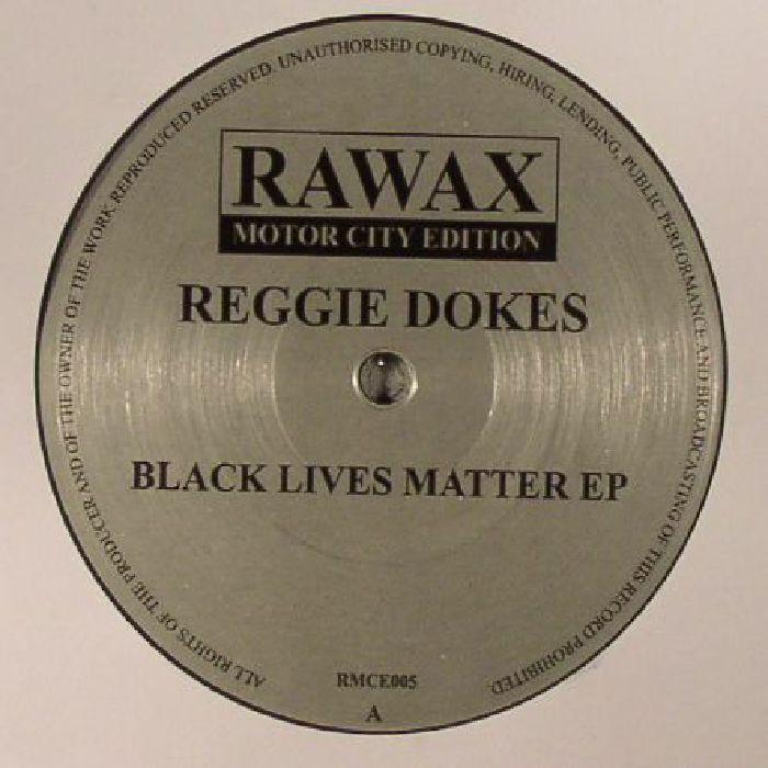 DOKES, Reggie - Black Lives Matter EP