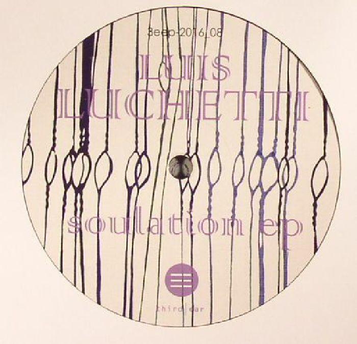 LUCHETTI, Luis - Soulation EP