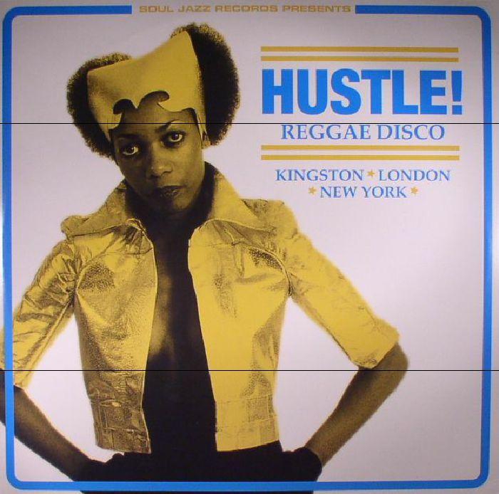 VARIOUS - Hustle! Reggae Disco: Kingston London New York