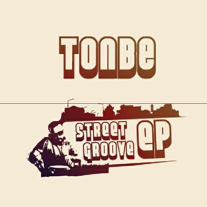 TONBE - Street Groove EP