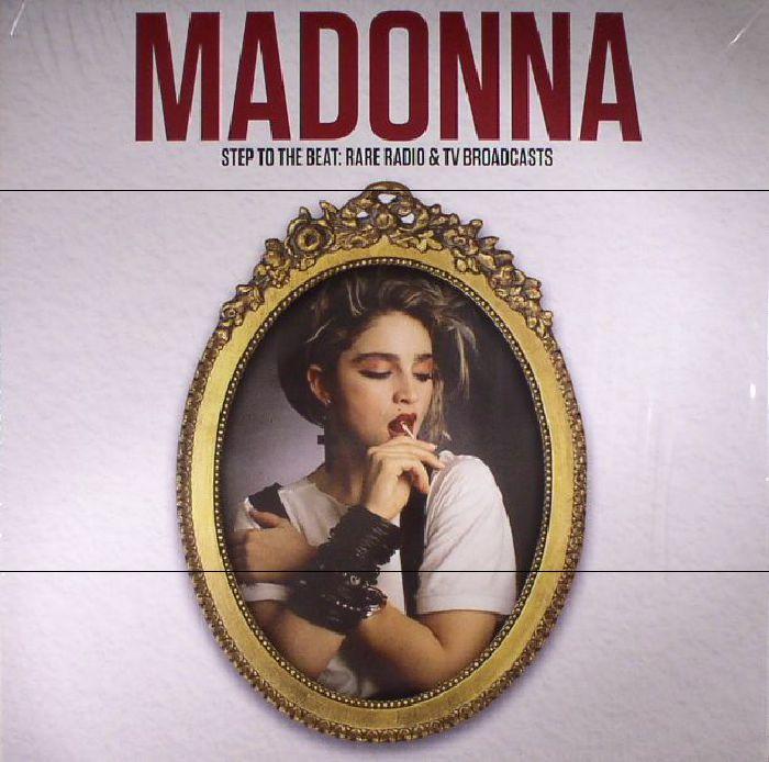 MADONNA - Step To The Beat: Rare Radio & TV Broadcasts
