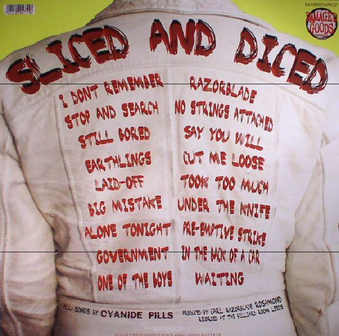 CYANIDE PILLS - Sliced & Diced
