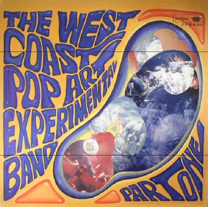 WEST COAST POP ART EXPERIMENTAL BAND, The - Part One (reissue) (mono)