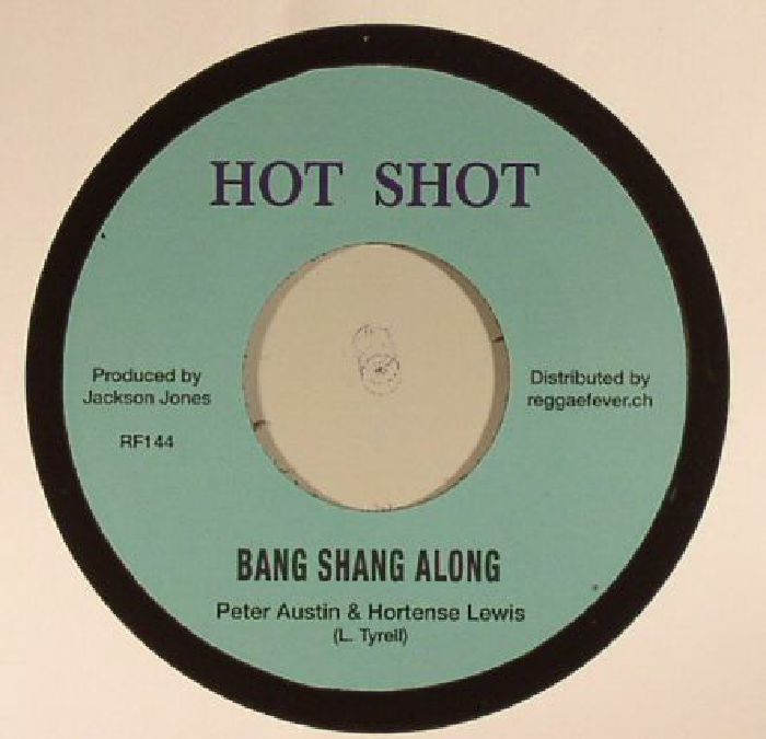 AUSTIN, Peter/HORTENSE LEWIS/CHARLEY ACE/THE HIPPY BOYS - Bang Shang Along