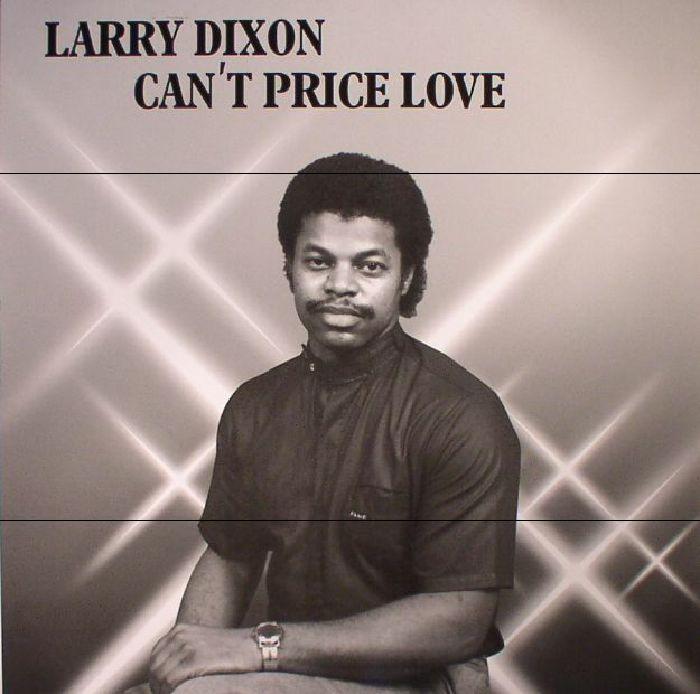 DIXON, Larry - Can't Price Love (reissue)