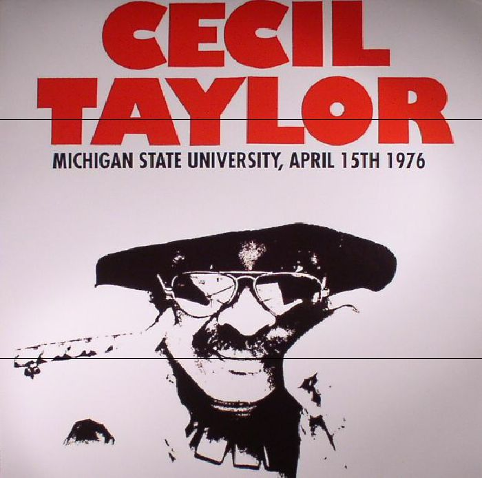 TAYLOR, Cecil - Michigan State University April 15th 1976