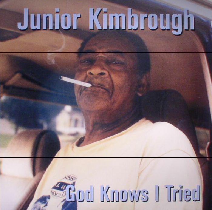 KIMBROUGH, Junior - God Knows I Tried