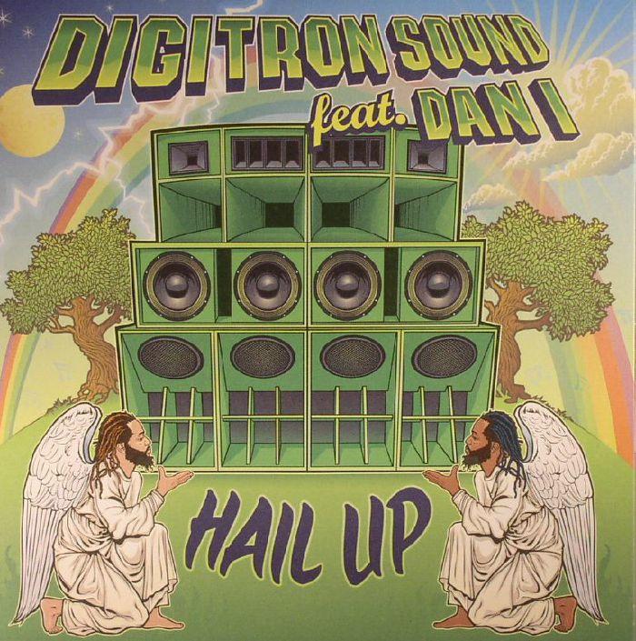 DIGITRON SOUND feat DAN I - Hail Up