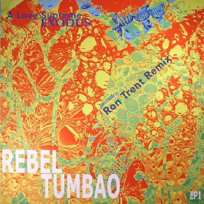 REBEL TUMBAO - A Love Supreme/Exodus