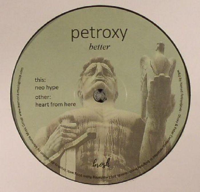 PETROXY - Better