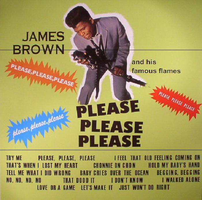 BROWN, James & HIS FAMOUS FLAMES - Please Please Please
