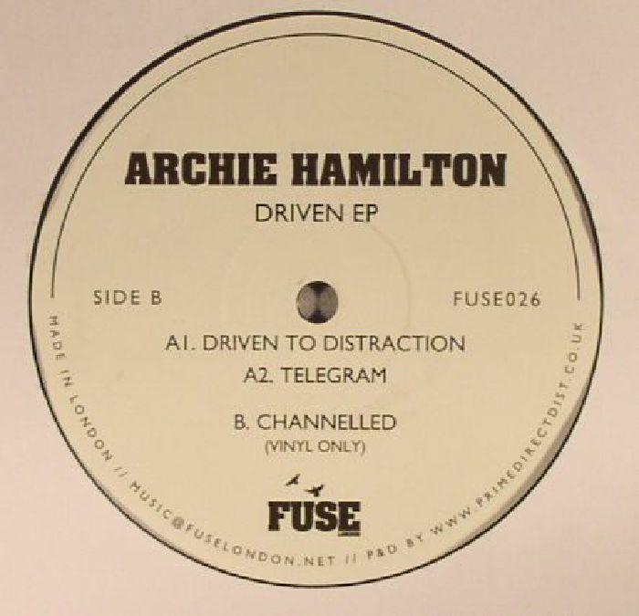HAMILTON, Archie - Driven EP