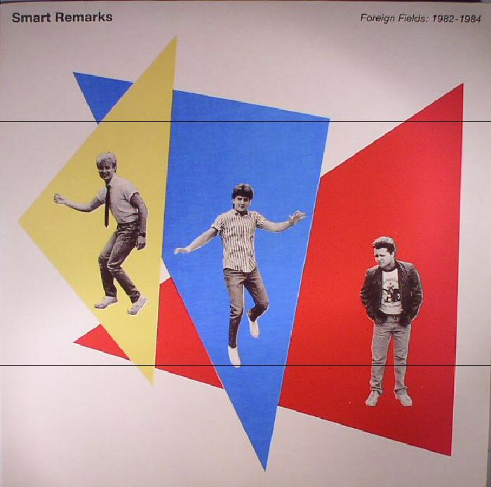 SMART REMARKS - Foreign Fields: 1982-1984