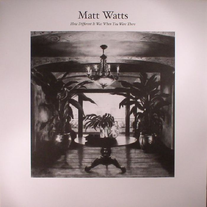 WATTS, Matt - How Different It Was When You Were There