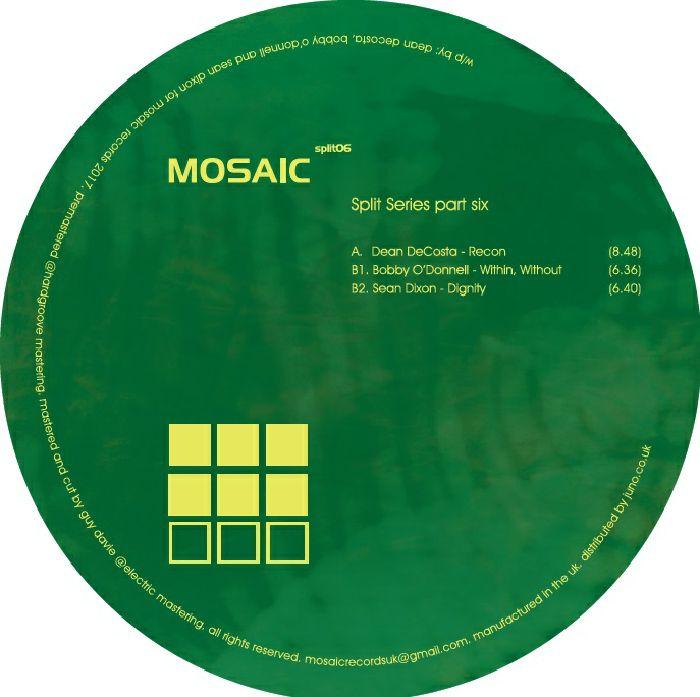 DECOSTA, Dean/BOBBY O'DONNELL/SEAN DIXON - Mosaic Split Series Part Six