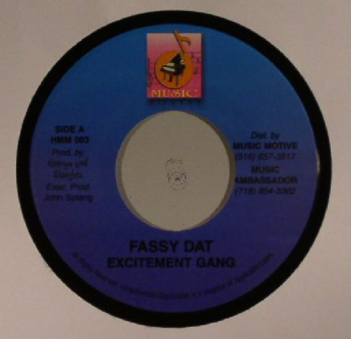 EXCITEMENT GANG/GRINGO & SLAUGHTA - Fassy Dat