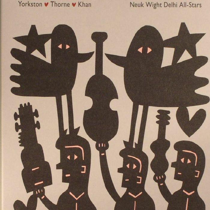 YORKSTON/THORNE/KHAN - Neuk Wight Delhi All Stars