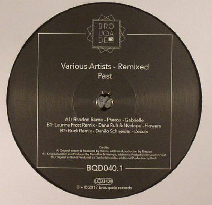 PHEROX/DANA RUH/NVELOPE/DANILO SCHNEIDER - Remixed: Past