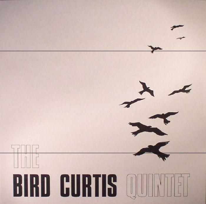 BIRD CURTIS QUINTET, The - The Bird Curtis Quintet