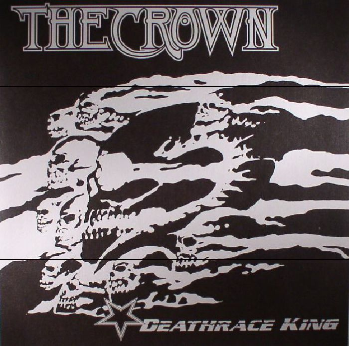 CROWN, The - Deathrace King