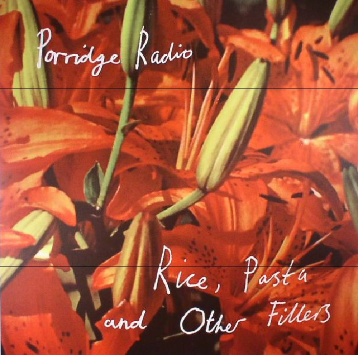 PORRIDGE RADIO - Rice Pasta & Other Fillers