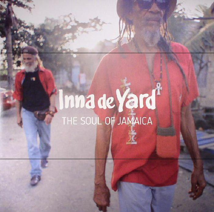 INNA DE YARD/VARIOUS - The Soul Of Jamaica
