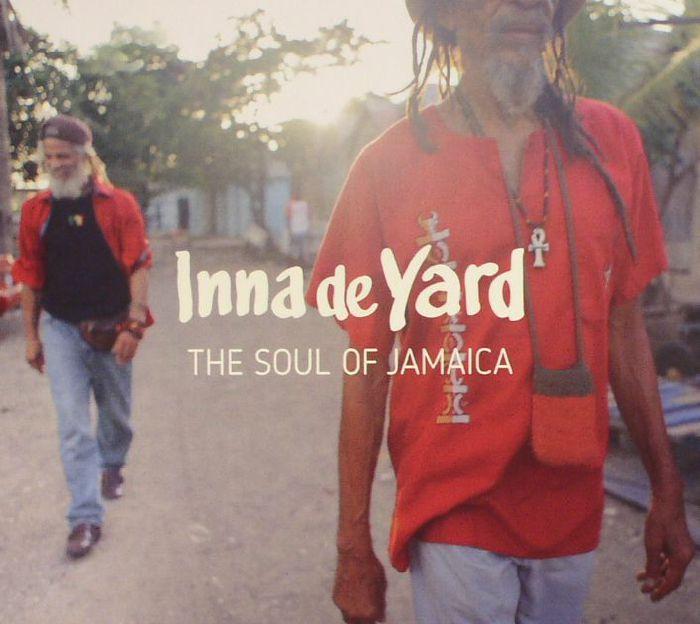 INNA DE YARDVARIOUS - The Soul Of Jamaica