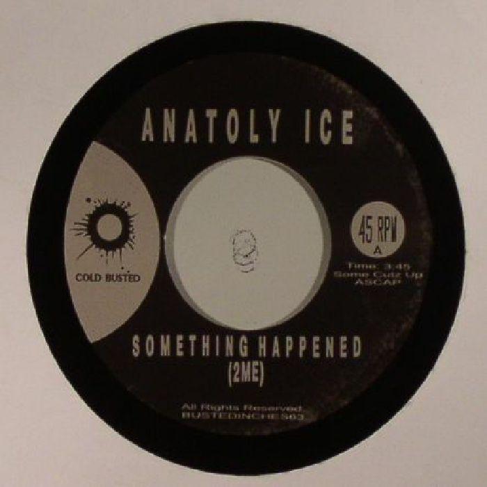 ANATOLY ICE - Something Happened (2Me)