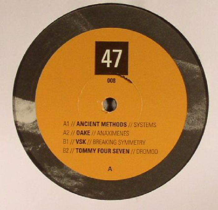 ANCIENT METHODS/OAKE/VSK/TOMMY FOUR SEVEN - 47 008