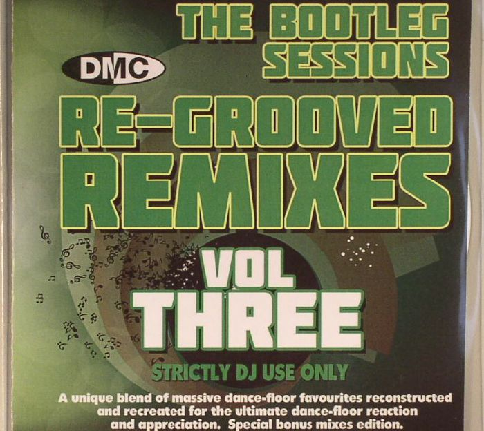 VARIOUS - The Bootleg Sessions Re Grooved Remixes Vol 3 (Strictly DJ Only)