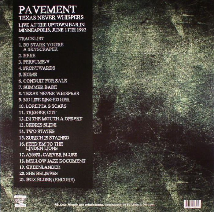 PAVEMENT - Texas Never Whispers: Live At The Uptown Bar In Minneapolis June 11th 1992