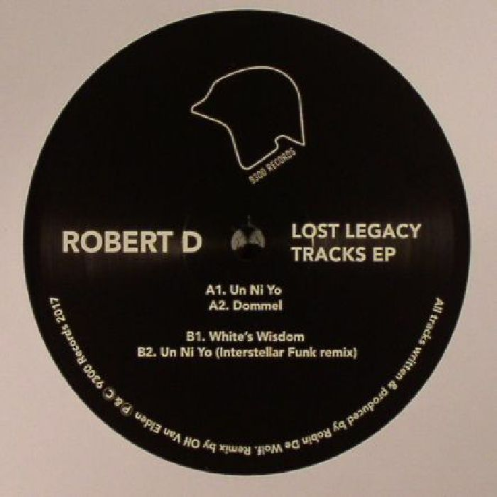 ROBERT D - Lost Legacy Tracks EP