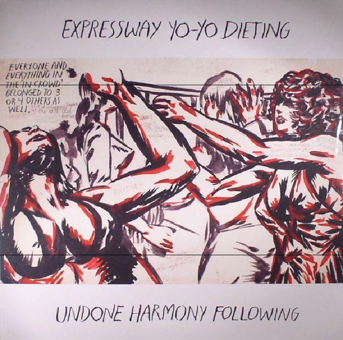 EXPRESSWAY YO YO DIETING - Undone Harmony Following