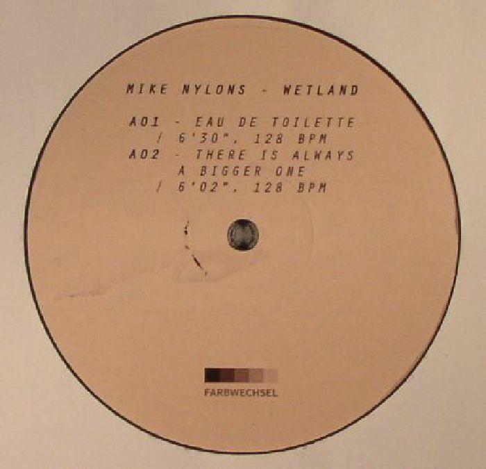 NYLONS, Mike - Wetland
