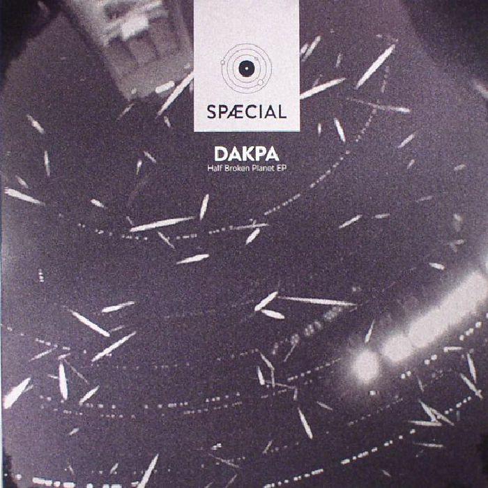 DAKPA - Half Broken Planet EP
