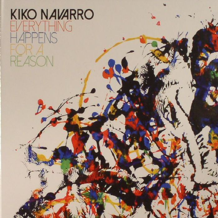 NAVARRO, Kiko - Everything Happens For A Reason