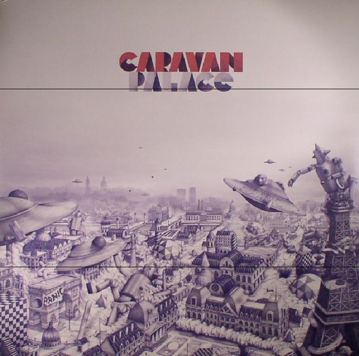 CARAVAN PALACE - Panic (reissue)