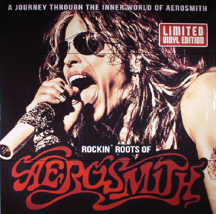 AEROSMITH - Rockin Roots Of Aerosmith