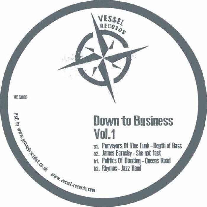 PURVEYORS OF FINE FUNK/JAMES BARNSLEY/POLITICS OF DANCING/RHYMOS - Down To Business Vol 1