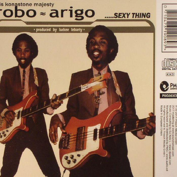 ARIGO, Rob & HIS KONASTONE MAJESTY - Sexy Thing