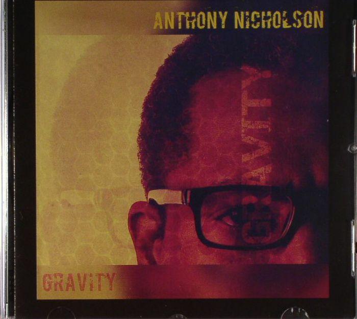 NICHOLSON, Anthony - Gravity